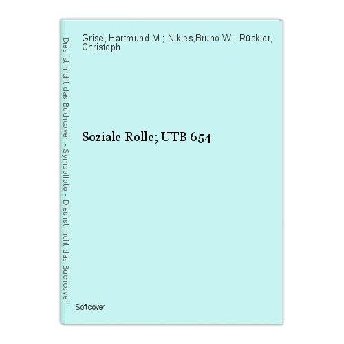 Soziale Rolle; UTB 654 Grise, Hartmund M.; Nikles,Bruno W.; Rückler, Christoph 0