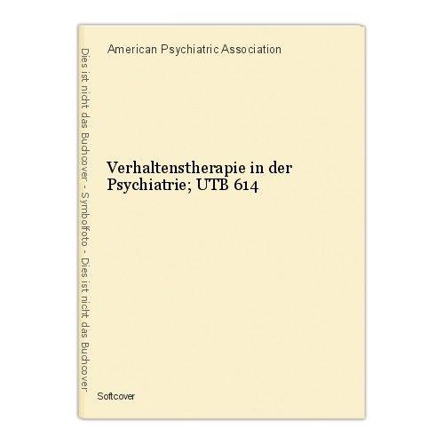 Verhaltenstherapie in der Psychiatrie; UTB 614 American Psychiatric Association 0
