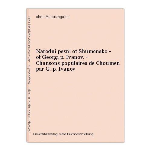 Narodni pesni ot Shumensko - ot Georgi p. Ivanov. - Chansons populaires de Choum 0