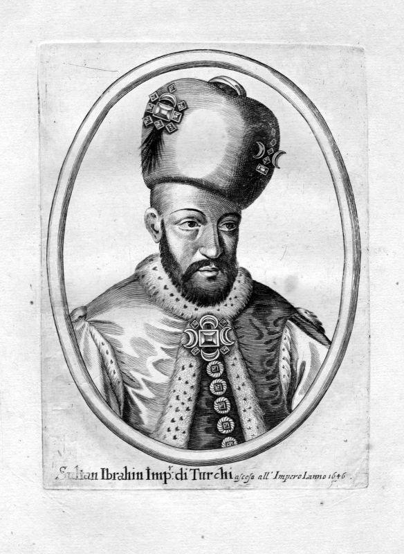 Ca. 1650 Ibrahim Sultan Ottoman Empire Turkey Portrait Kupferstich antique print