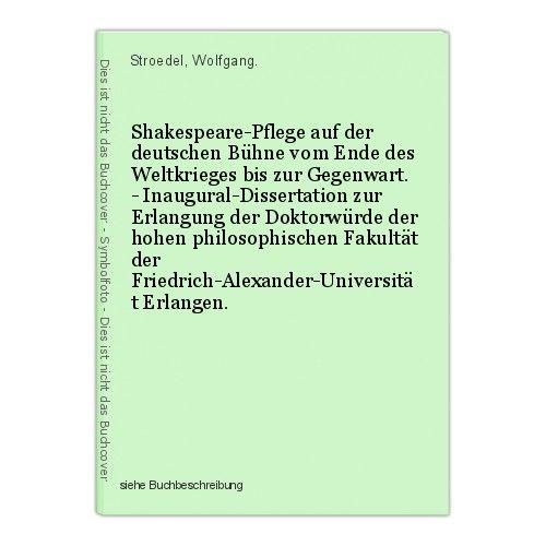 Shakespeare-Pflege auf der deutschen Bühne vom Ende des Weltkrieges bis zur Gege 0