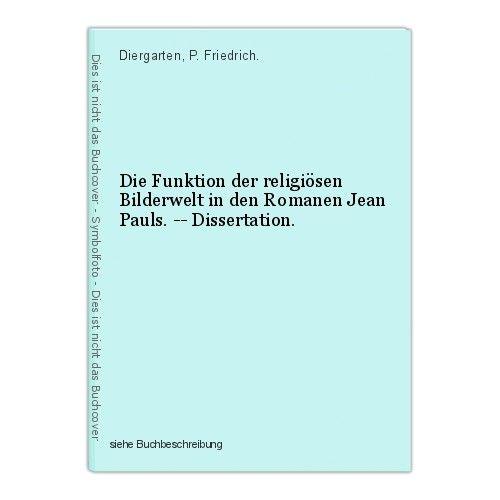 Die Funktion der religiösen Bilderwelt in den Romanen Jean Pauls. -- Dissertatio 0