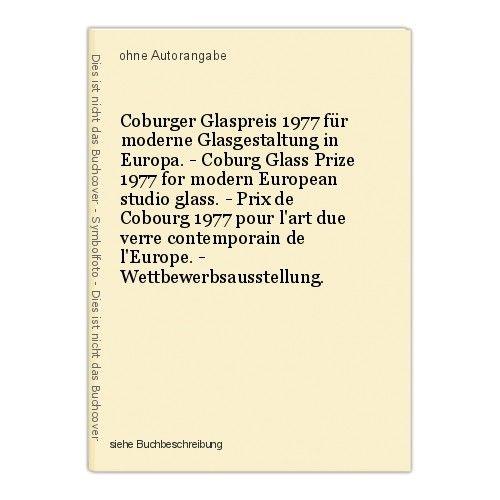 Coburger Glaspreis 1977 für moderne Glasgestaltung in Europa. - Coburg Glass Pri 0
