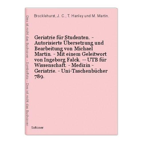 Geriatrie für Studenten. - Autorisierte Übersetzung und Bearbeitung von Michael