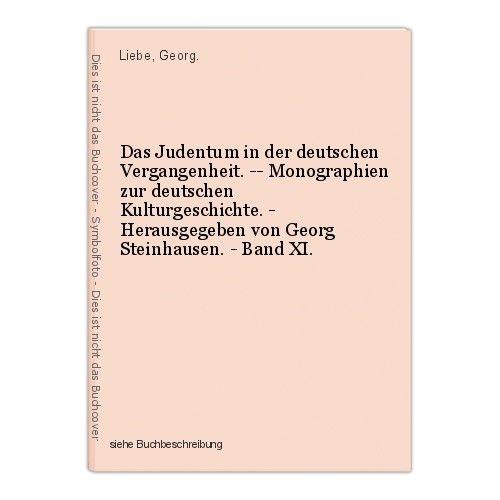 Das Judentum in der deutschen Vergangenheit. -- Monographien zur deutschen Kultu 0
