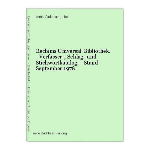Reclams Universal-Bibliothek. - Verfasser-, Schlag- und Stichwortkatalog. - Stan 0