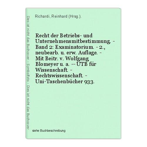 Recht der Betriebs- und Unternehmensmitbestimmung. - Band 2: Examinatorium. - 2.