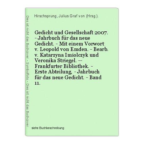 Gedicht und Gesellschaft 2007. - Jahrbuch für das neue Gedicht. - Mit einem Vorw 0