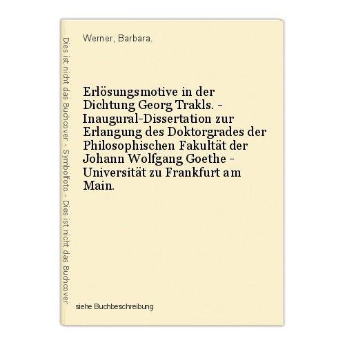 Erlösungsmotive in der Dichtung Georg Trakls. - Inaugural-Dissertation zur Erlan