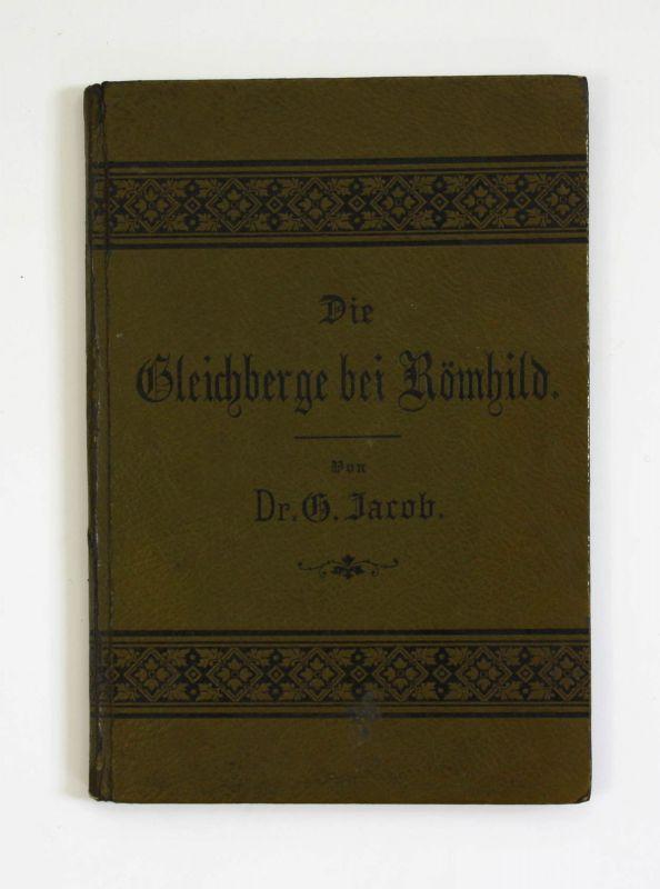 Iacob Gleichberge bei Römhild im Herzogthum Meiningen 1895 Gleichberg Thüringen 0