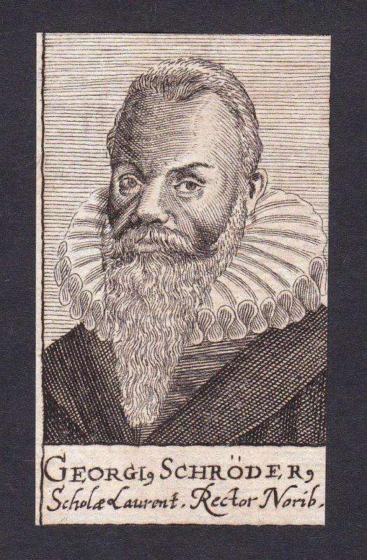 17. Jh. Georg Schröder / pedagogue Pädagoge Nürnberg Portrait Kupferstich