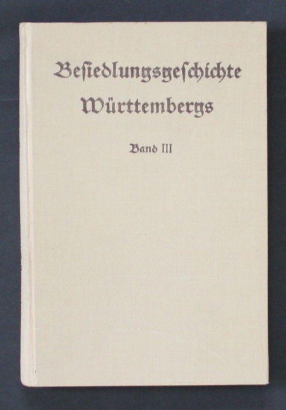 1938 - Besiedlungsgeschichte Württembergs Karl Weller 0