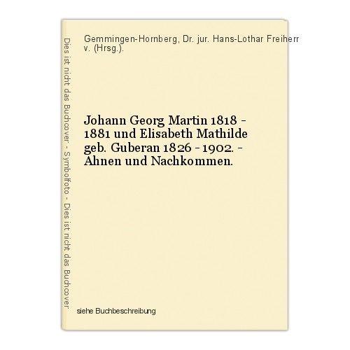 Johann Georg Martin 1818 - 1881 und Elisabeth Mathilde geb. Guberan 1826 - 12928 0