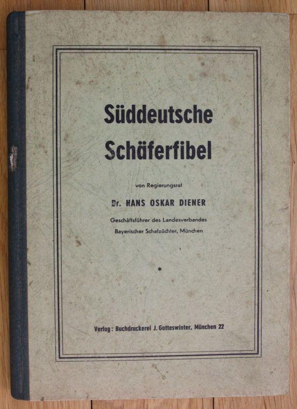1949 Dr. Hans Oskar Diener Süddeutsche Schäferfibel Schäfer Schafe 0