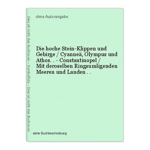Die hoche Stein-Klippen und Gebirge / Cyanneä, Olympus und Athos. . - Constantin 0