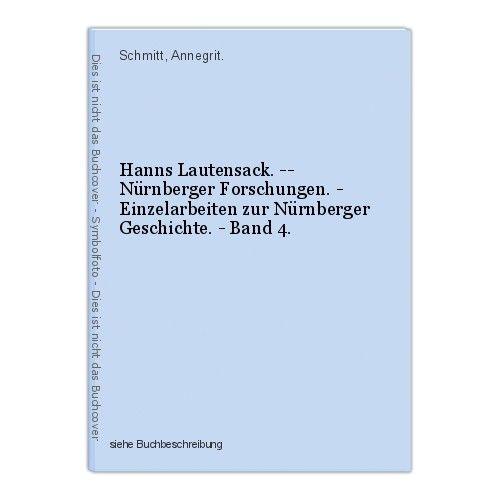 Hanns Lautensack. -- Nürnberger Forschungen. - Einzelarbeiten zur Nürnberger Ges 0