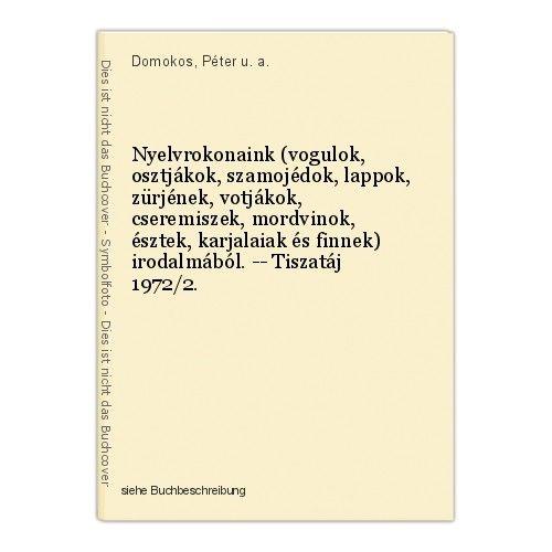 Nyelvrokonaink (vogulok, osztjákok, szamojédok, lappok, zürjének, votjákok, cser 0