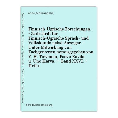 Finnisch-Ugrische Forschungen. - Zeitschrift für Finnisch-Ugrische Sprach- und V 0