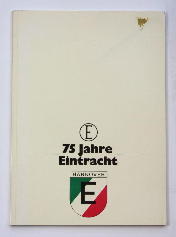 1972 75 Jahre Eintracht Hannover Sport Fußball 0