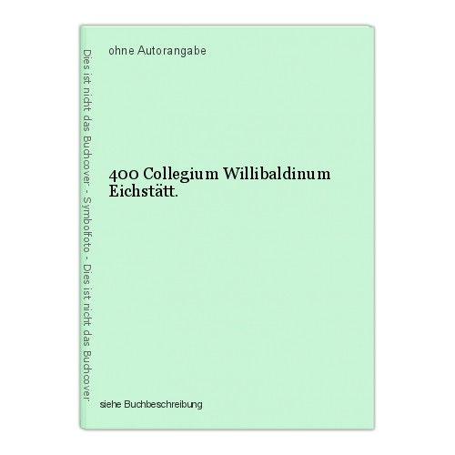 400 Collegium Willibaldinum Eichstätt. 0