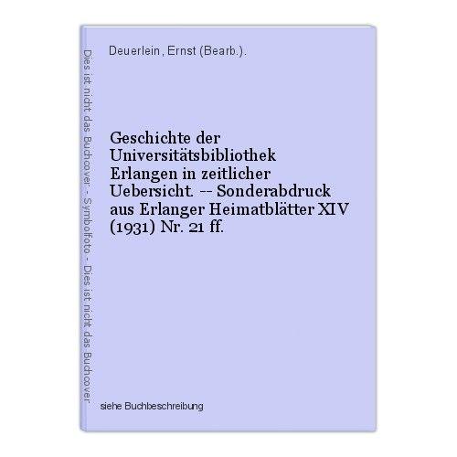 Geschichte der Universitätsbibliothek Erlangen in zeitlicher Uebersicht. -- Sond