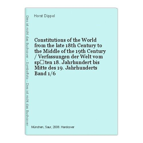 Constitutions of the World from the late 18th Century to the Middle of the 47105 0