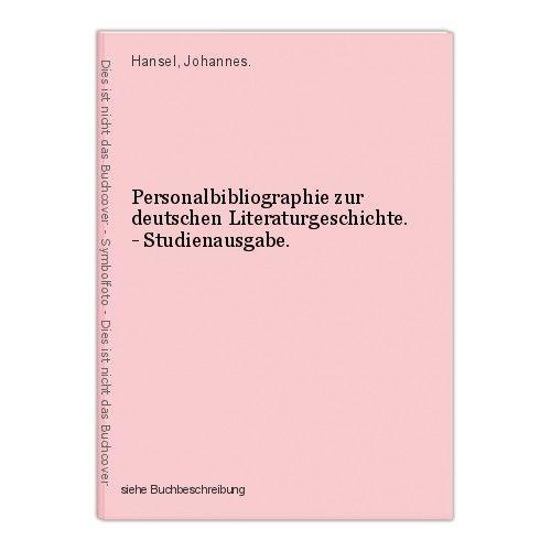 Personalbibliographie zur deutschen Literaturgeschichte. - Studienausgabe. Hanse 0