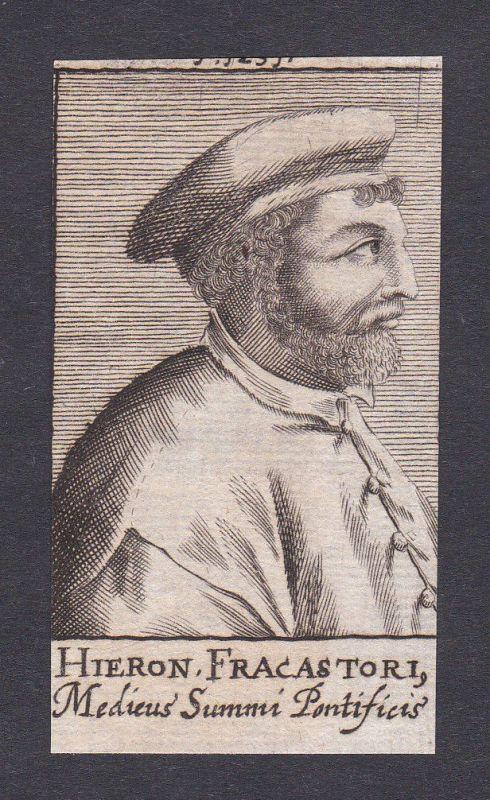 Girolamo Fracastoro / doctor Mediziner Arzt Verona Italien Portrait Kupferstich
