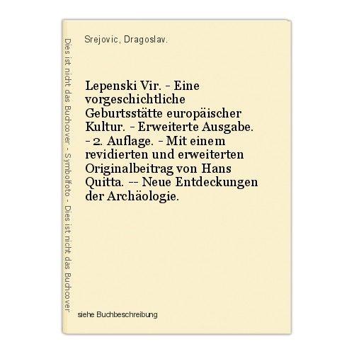 Lepenski Vir. - Eine vorgeschichtliche Geburtsstätte europäischer Kultur. - Erwe 0