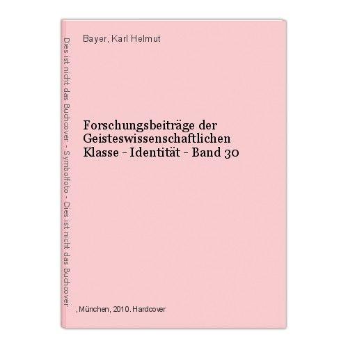 Forschungsbeiträge der Geisteswissenschaftlichen Klasse - Identität - Band 30 Ba 0