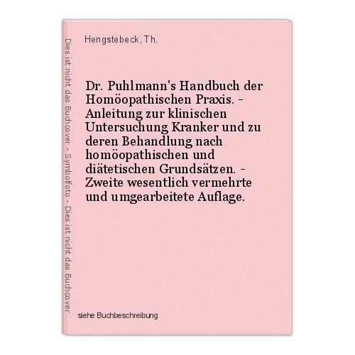 Dr. Puhlmann's Handbuch der Homöopathischen Praxis. - Anleitung zur klinischen U 0