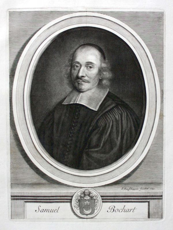 Samuel Bochart Theologe Forscher Kuperstich Portrait gravure ca. 1700 0