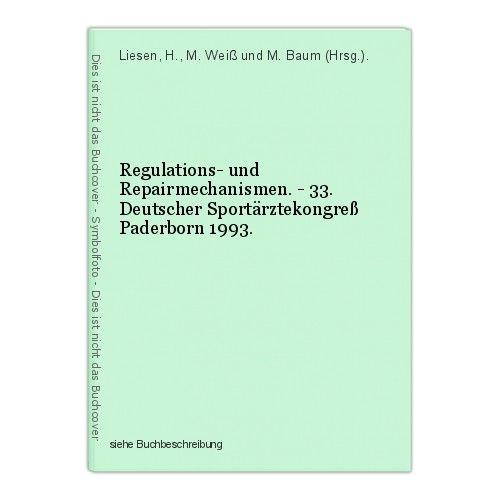 Regulations- und Repairmechanismen. - 33. Deutscher Sportärztekongreß Paderborn 0