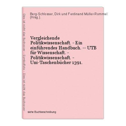 Vergleichende Politikwissenschaft. - Ein einführendes Handbuch. -- UTB für Wisse 0