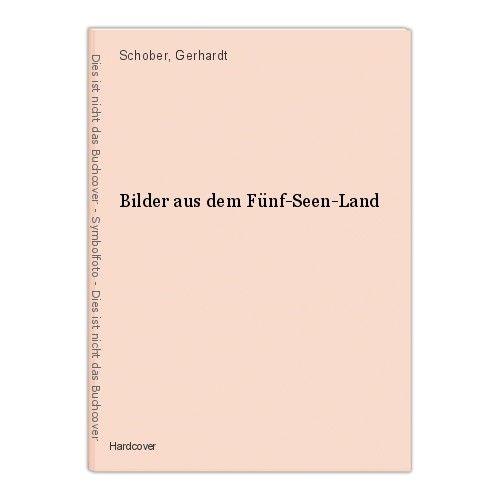 Bilder aus dem Fünf-Seen-Land Schober, Gerhardt 0