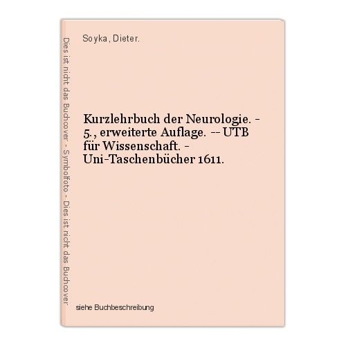 Kurzlehrbuch der Neurologie. - 5., erweiterte Auflage. -- UTB für Wissenschaft.