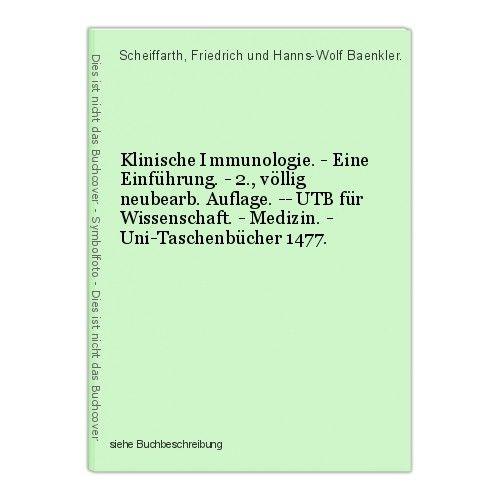 Klinische Immunologie. - Eine Einführung. - 2., völlig neubearb. Auflage. -- UTB 0