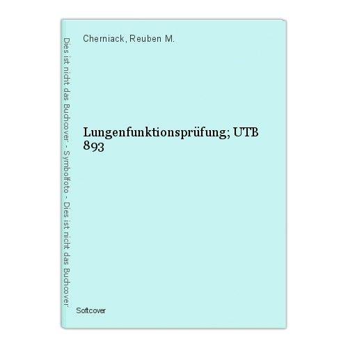 Lungenfunktionsprüfung; UTB 893 Cherniack, Reuben M. 0