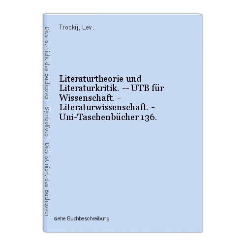 Literaturtheorie und Literaturkritik. -- UTB für Wissenschaft. - Literaturwissen