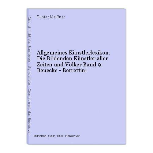 Allgemeines Künstlerlexikon: Die Bildenden Künstler aller Zeiten und Völke 47326