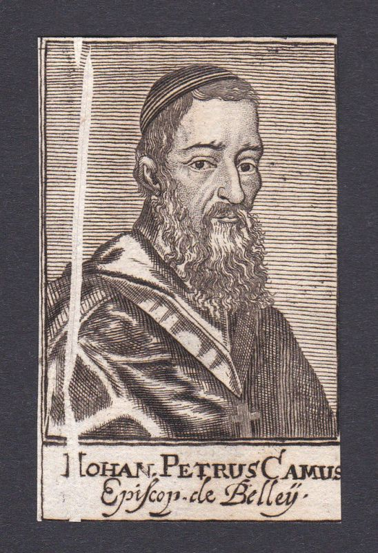 17. Jh. Jean-Pierre Camus / bishop Bischof Paris France Portrait Kupferstich