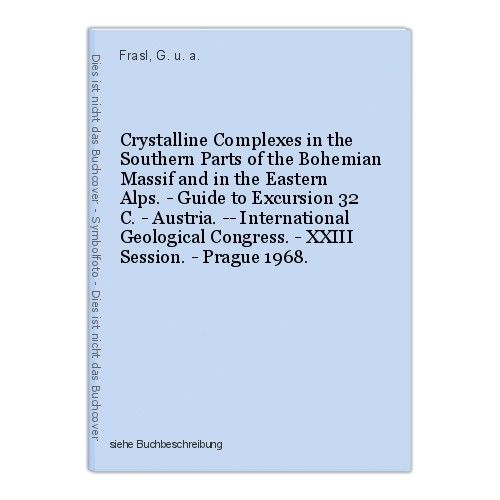 Crystalline Complexes in the Southern Parts of the Bohemian Massif and in the Ea