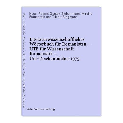 Literaturwissenschaftliches Wörterbuch für Romanisten. -- UTB für Wissenschaft.