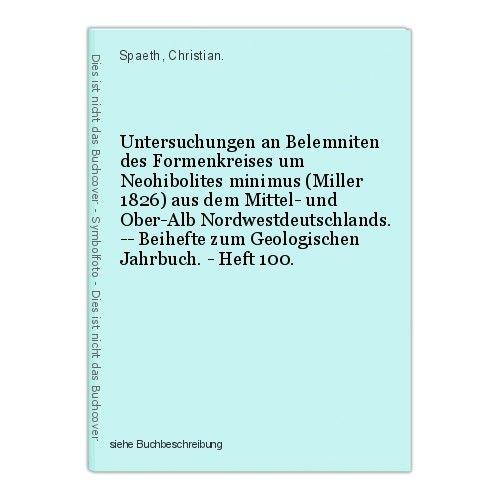 Untersuchungen an Belemniten des Formenkreises um Neohibolites minimus (Miller 1