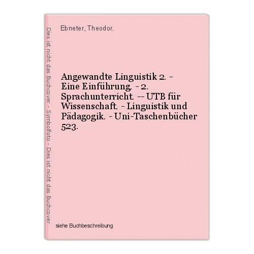 Angewandte Linguistik 2. - Eine Einführung. - 2. Sprachunterricht. -- UTB für Wi
