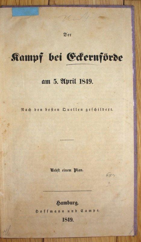 1849 Wilhelm Blandowsky Der Kampf bei Eckernförde am 5. April 1849 Hoffmann