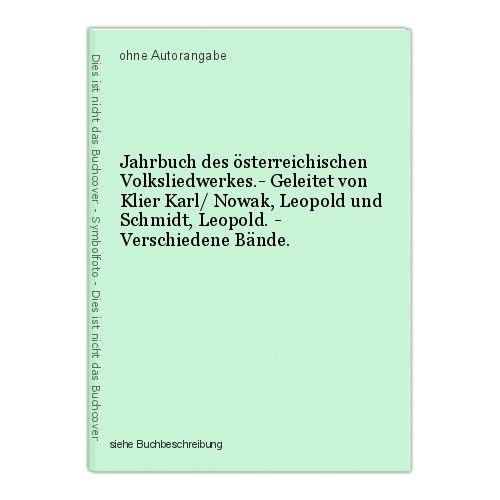 Jahrbuch des österreichischen Volksliedwerkes.- Geleitet von Klier Karl/ Nowak,