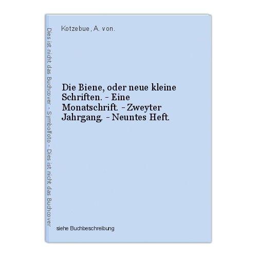 Die Biene, oder neue kleine Schriften. - Eine Monatschrift. - Zweyter Jahrgang.