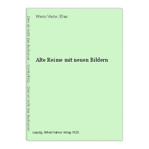Wenz-Vietor Alte Reime mit neuen Bildern um 1920 Kinderbücher Kinderbuch