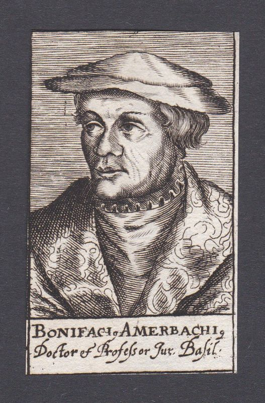 17. Jh. - Bonifacius Amerbach / jurist Humanist Basel Portrait Kupferstich